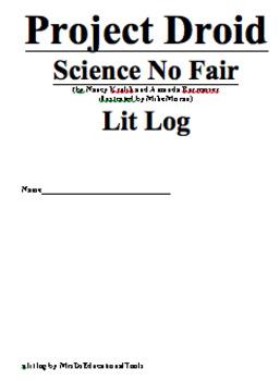 Project Droid Science No Fair Lit Log