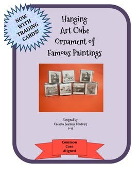 Art Project: Famous Artist Hanging Cube & Artist Trading Cards