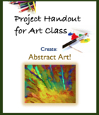 Project Handout Art Assignment: Abstract Art - Drawing or Painting