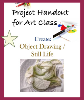 Project Handout Art Assignment: Object Drawing - Shading;