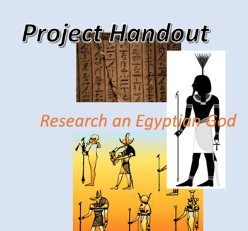 Project Handout for History, Research an Egyptian God, Middle School Assignment