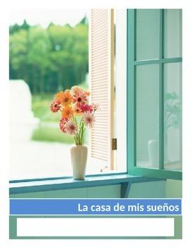 Project: La casa de mis sueños-My dream house