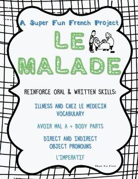 Project: Le Malade (direct & indirect object pronouns, l'impératif, avoir mal à)