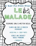 Project: Le Malade (direct & indirect object pronouns, l'impératif, avoir mal à)