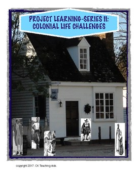 Project Learning: Colonial Life Challenges
