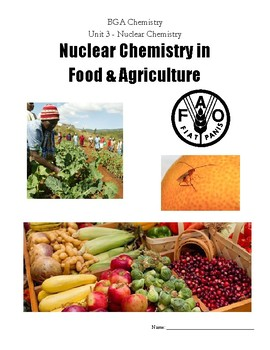 Project (Literacy) - Nuclear Chemistry: Food and Agriculture Readings
