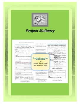 Project Mulberry Complete Literature and Grammar Unit