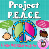 Project PEACE Peer Mediation Conflict Resolution Program BUNDLE