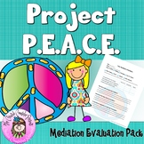 Project PEACE Peer Mediation Conflict Resolution-Mediation Evaluation Packet.