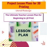Project Lesson Plans for 3D Printing - Utensil Redesign