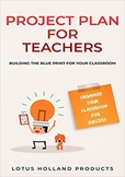 Project Plan for Teachers: Organize Your Classroom for Success!