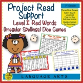 Project Read Support: Level I Red Words or Irregular Spelled Words Dice Games