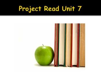 Project Read Unit 7 PowerPoint