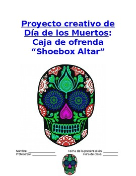 Project Sp2, Sp3, Sp4 - Mi ofrenda: Day of Dead Shoebox Al