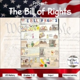 Project: The Bill of Rights (distance learning option included)