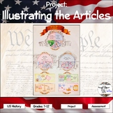 Project: The Constitution (Illustrating the Articles)