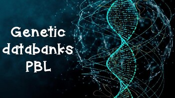 Project-based learning (PBL) - DNA databanks: law, criminology and DNA