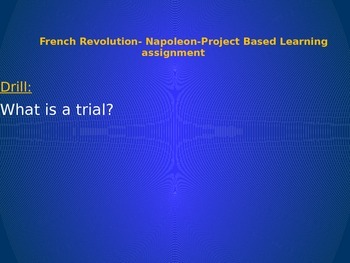 Project based learning introduction of putting Napoleon on trial