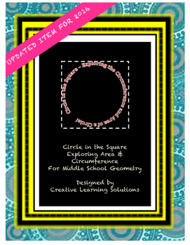 Math Project:Circle In A Square-Exploring Circumference  & Area of  A Circle