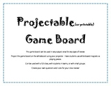 Projectable (or printable) Game Board