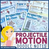 Projectile Motion Doodle Notes with Practice Problems - Do