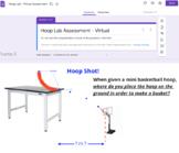 Projectile Motion Lab Assessment - Making a Basket Google Form Assessment