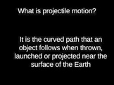 Projectile Motion Power Point Presentation