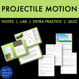 Projectile Motion Unit with Simulation Lab, Notes, Worksheet, Quiz
