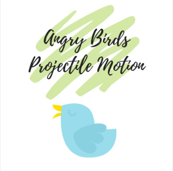 Projectile Motion and Angry Birds