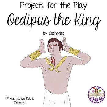 Projects for Oedipus the King by Sophocles