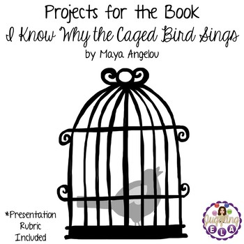 Projects for the book I Know Why the Caged Bird Sings by Maya Angelou