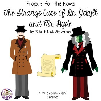 Projects for the book The Strange Case of Dr. Jekyll and Mr. Hyde