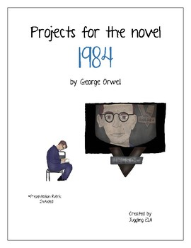 Projects for the novel 1984 by George Orwell