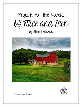 Projects for the novel Of Mice and Men by John Steinbeck