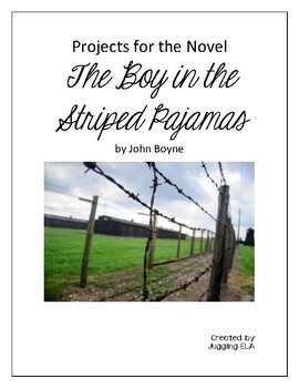 Projects for the novel The Boy in the Striped Pajamas by John Boyne