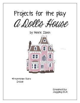 Projects for the play A Doll's House by Henrik Ibsen