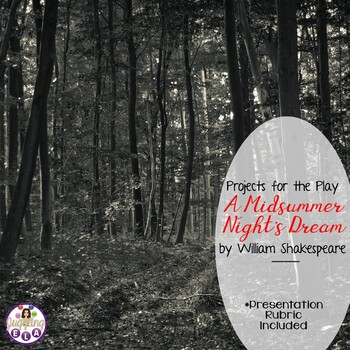 Projects for the play A Midsummer Night's Dream by William Shakespeare