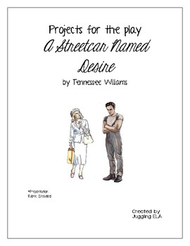 Projects for the play A Streetcar Named Desire by Tennesse