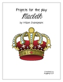 Projects for the play Macbeth by William Shakespeare