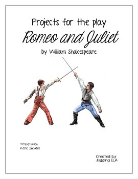 Projects for the play Romeo and Juliet by William Shakespeare