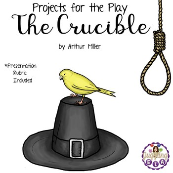 Projects for the play The Crucible by Arthur Miller