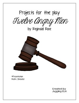Projects for the play Twelve Angry Men by Reginald Rose