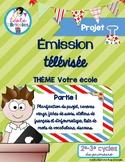 Projet TIC- Émission télévisée