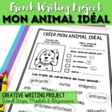 Projet d'écriture: Mon animal idéal/My Ideal Pet Writing