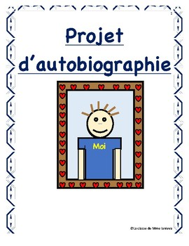 Projet d'autobiographie/ Autobiography project in French
