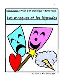 Projet de Drame /théâtre (French Drama): Les Masques et les légendes