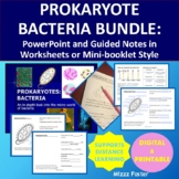 Prokaryote Bacteria Bundle of Power point, worksheets or mini-book with key
