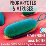 Prokaryotes and Viruses PowerPoint and Notes