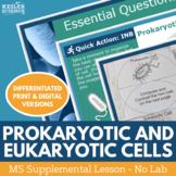 Prokaryotic and Eukaryotic Cells - Supplemental Lesson - No Lab