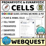 Cells Webquest - Prokaryotic and Eukaryotic Cells Webquest